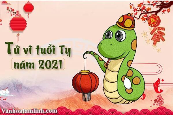 Tử vi tuổi Tỵ năm 2021